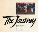 The journey : Japanese Americans, racism and renewal /