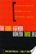 The dual agenda : race and social welfare policies of civil rights organizations /
