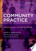 Community practice : theories and skills for social workers /