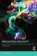 Regulating sexuality : legal consciousness in lesbian and gay lives /