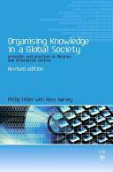 Organising knowledge in a global society /