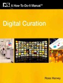 Digital curation : a how-to-do-it manual /