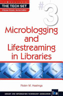 Microblogging and lifestreaming in libraries /