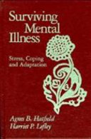Surviving mental illness : stress, coping, and adaptation /
