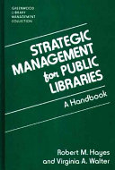 Strategic management for public libraries : a handbook /