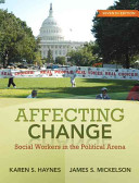 Affecting change : social workers in the political arena /