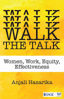 Walk the talk : women, work, equity, effectiveness /