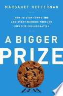 A bigger prize : how we can do better than the competition /