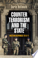 Counterterrorism and the state : Western responses to 9/11 /