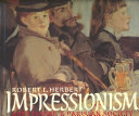 Impressionism : art, leisure, and Parisian society /
