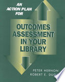 Outcomes assessment in your library /
