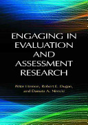 Engaging in evaluation and assessment research / Peter Hernon, Robert E. Dugan, and Danuta A. Nitecki.