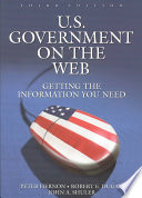 U.S. government on the Web : getting the information you need /