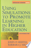 Using simulations to promote learning in higher education : an introduction /