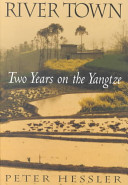 River town : two years on the Yangtze /