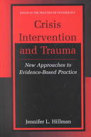 Crisis intervention and trauma : new approaches to evidence-based practice /