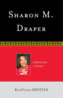 Sharon M. Draper : embracing literacy /