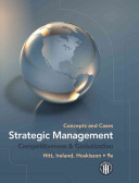 Strategic management : competitiveness & globalization : concepts and cases /