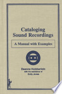 Cataloging sound recordings : a manual with examples /