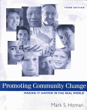 Promoting community change : making it happen in the real world /