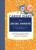 Career diary of a social worker : thirty days behind the scenes with a professional /