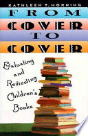 From cover to cover : evaluating and reviewing children's books /