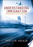 Understanding immigration : issues and challenges in an era of mass population movement /