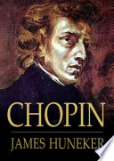 Chopin : the man and his music /