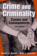 Crime and criminality : causes and consequences /