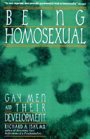 Being homosexual : gay men and their development /