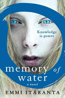 Memory of water : a novel /