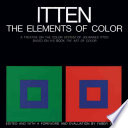 The elements of color : a treatise on the color system of Johannes Itten, based on his book The art of color /