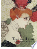Toulouse-Lautrec in the Metropolitan Museum of Art /