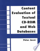 Content evaluation of textual CD-ROM and Web databases /