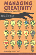 Managing creativity : the innovative research library /
