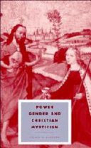Power, gender, and Christian mysticism /