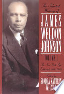 The selected writings of James Weldon Johnson /