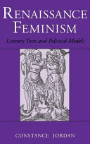 Renaissance feminism : literary texts and political models /