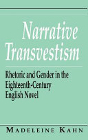 Narrative transvestism : rhetoric and gender in the eighteenth-century English novel /