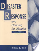 Disaster response and planning for libraries /