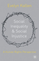 Social inequality and social injustice : a human rights perspective /