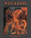 Picasso and the invention of Cubism /