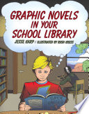 Graphic novels in your school library /