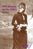 Edith Wharton and the politics of race /
