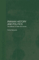 Iranian history and politics : the dialectic of state and society /