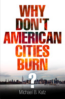 Why don't American cities burn? /