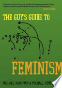 The guy's guide to feminism /