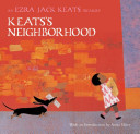 Keats's neighborhood : an Ezra Jack Keats treasury /