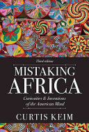 Mistaking Africa : curiosities and inventions of the American mind /