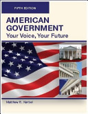 American government : your voice, your future /